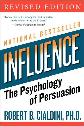 INFLUENCE - THE PSYCHOLOGY OF PERSUASION, REVISED EDITION