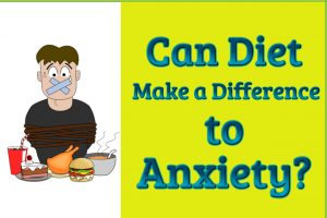 Diet and Anxiety